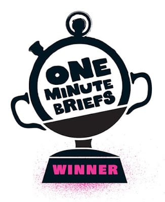 One Minute Brief Winners